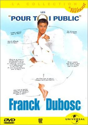 Franck dubosc   pour toi public